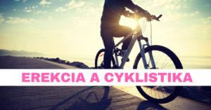 erekcia a cyklistika