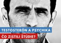 testosterón a psychika