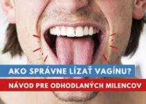 ako správne lízať vagínu?