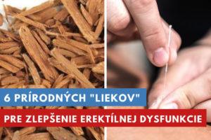 6 prírodných liekov na erektílnu dysfunkciu