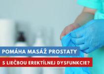 masáž prostaty na liečbu erektílnej dysfunkcie