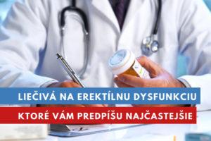 liečivá na erektílnu dysfunkciu