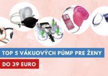 vákuová pumpa pre ženy