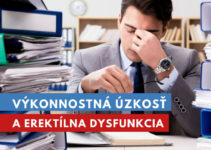 výkonnostná úzkosť a erektílna dysfunkcia
