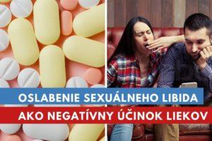 lieky, ktoré oslabujú libido
