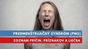PMS, predmenštruačný syndróm