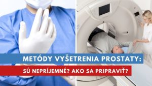 metódy vyšetrenia prostaty